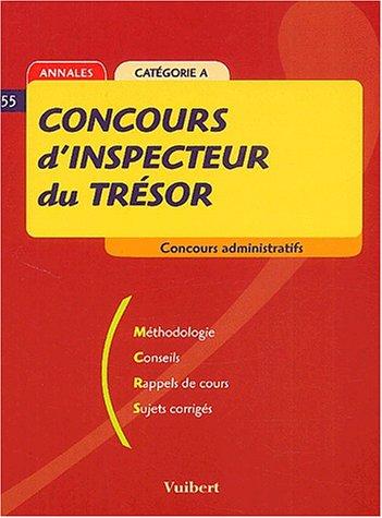 9782711796878: Concours d'inspecteur du trésor Catégorie A