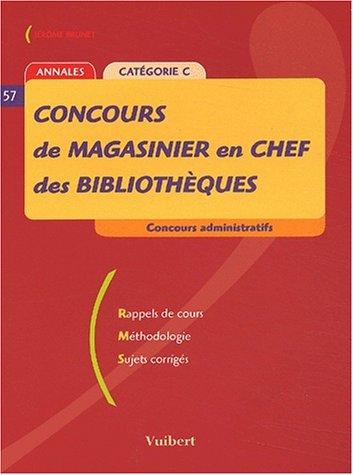 9782711797554: Concours de magasinier en chef des bibliothèques Catégorie C. : Annales