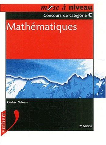 9782711797707: Mathématiques. Concours de catégorie C, 2ème édition