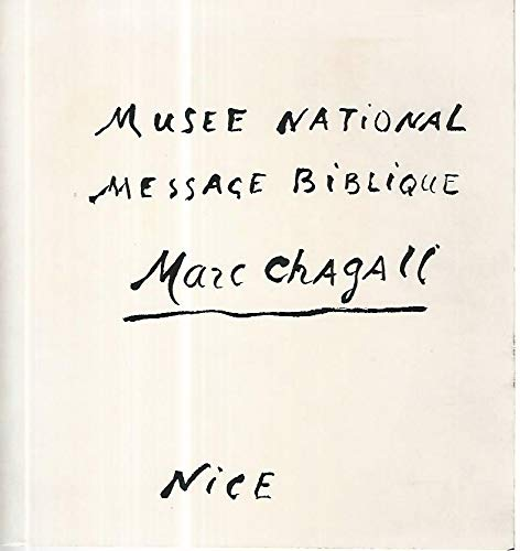 The Biblical message of Marc Chagall. (9782711800346) by Marc Chagall.