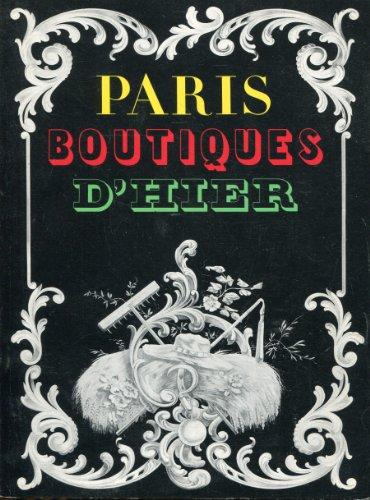 9782711800629: Paris, boutiques d'hier : Musée des arts et traditions populaires, 16 mai-17 octobre 1977