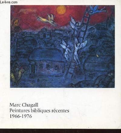 Marc Chagall, peintures bibliques recentes, 1966-1976: [exposition],: Chagall, Marc