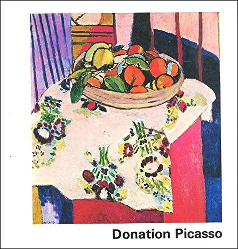Donation Picasso: La collection personnelle de Picasso : [exposition : catalogue (French Edition): ...