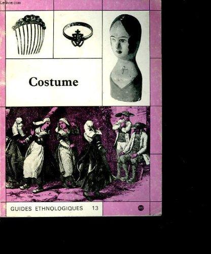 9782711801251: Costume (Guides Ethnologiques 13)