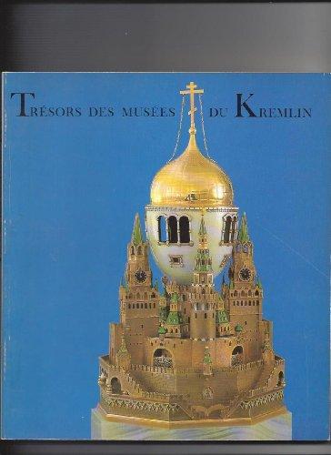 Trésors des Musées Du Kremlin.