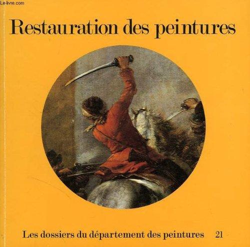 9782711801565: Restauration des peintures : [exposition, Paris, Musée national du Louvre, 30 mai-1er décembre] 1980