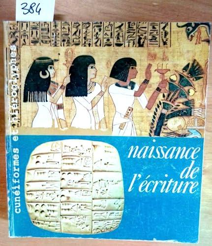 Naissance de l'eÌ criture: CuneÌ iformes et hieÌ roglyphes : [exposition], Galeries nationales ...