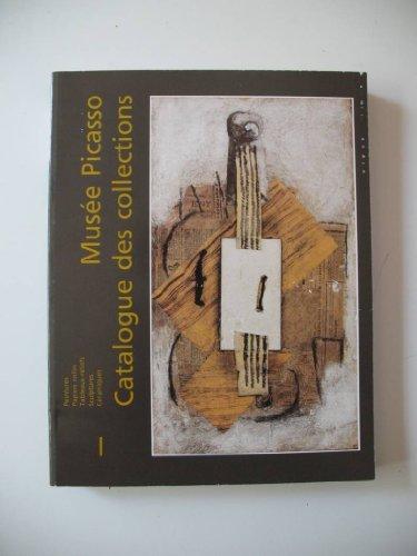 9782711802647: Musée Picasso Tome 1 : Peintures, papiers collés, tableaux-reliefs, sculptures, céramiques