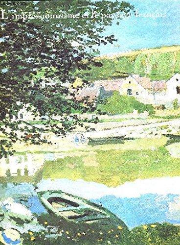 9782711802852: L'impressionnisme et le paysage francais