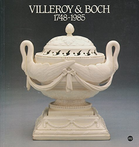 Villeroy & Boch, 1748-1985: Art et industrie ceramique (French and English Edition): Nationaux,...