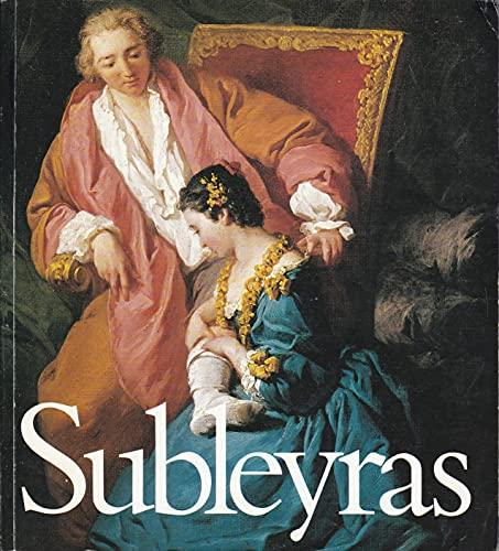9782711820887: Subleyras 1699-1749: Paris, Musée du Luxembourg 20 février 26 avril 1987, Rome, Académie de France, Villa Médicis 18 mai 19 juillet 1987