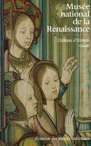 9782711820993: Musee national de la renaissance : chateau d'ecouen : guide 120597