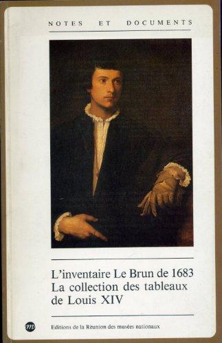 L' Inventaire Le Brun de 1683 :
