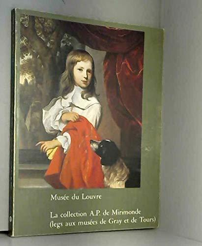 La collection A.P. de Mirimonde (legs aux: Collectif