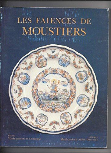 9782711821624: Catalogue des faïences de Moustiers: Sèvres, Musée national de céramique [et] Limoges, Musée national Adrien Dubouché (French Edition)