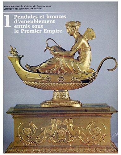 9782711821730: Pendules et bronzes d'ameublement entres sous le premier empire