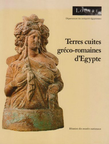 9782711822270: Catalogue des terres cuites gréco-romaines dÉgypte: Musée du Louvre, département des antiquités égyptiennes