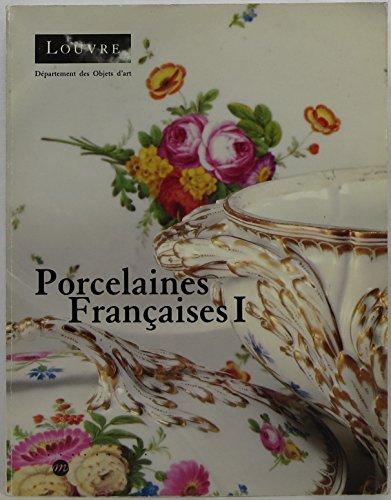 9782711822867: Porcelaine françaises t.1 chantilly mennecy st cloud boisette bordeaux limoges niderviller