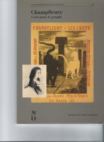 9782711823222: Champfleury: L'art pour le peuple (Les Dossiers du Musée d'Orsay) (French Edition)
