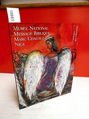 9782711823635: Musee National Message Biblique Marc Chagall Nice Catalogue Des Collections (French)