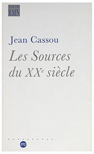 9782711823918: Les sources du XXe si�cle : Les arts en Europe de 1884 � 1914