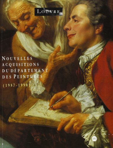 9782711824793: Nouvelles acquisitions du département des peintures, 1987-1990
