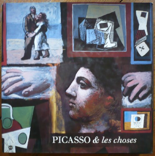Picasso & les Choses: Les Natures Mortes