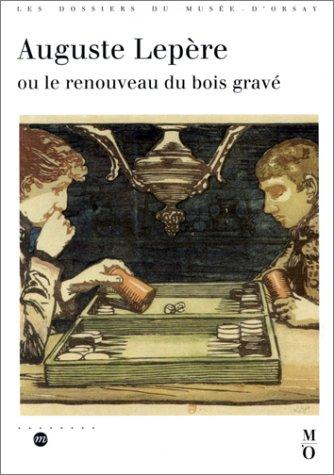 9782711825851: Auguste Lepère, ou le renouveau du bois gravé: Catalogue