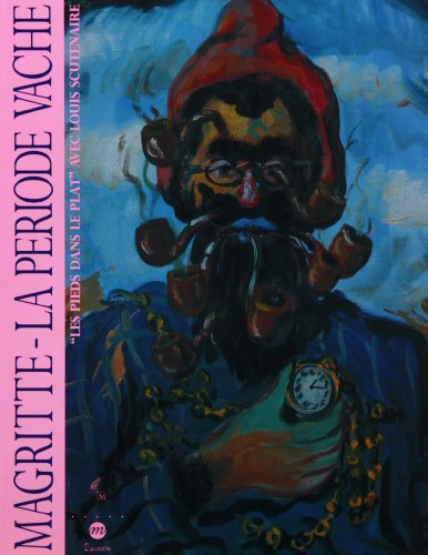 """René Magritte, la période """"vache"""": Musée Cantini, 28 février-3 mai 1992 (9782711825912) by René Magritte"""