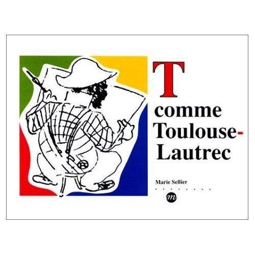 9782711825943: T comme Toulouse-Lautrec