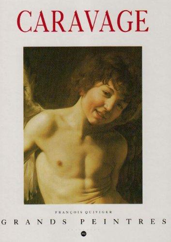 Caravage (2711827003) by François Quiviger; Michelangelo Merisi da Caravaggio