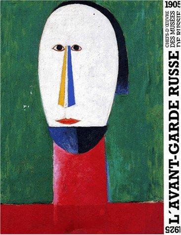 9782711827404: AVANT-GARDE RUSSE. Chefs-d'oeuvre des musées de Russie, 1905-1925