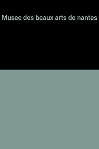 9782711828883: Musee des beaux arts de nantes