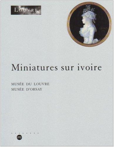 9782711829446: Inventaire des miniatures sur ivoire conservées au Cabinet des dessins, Musée du Louvre et Musée d'Orsay
