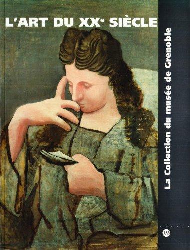 L'Art du Xxe Siecle - la Collection du Musee de Grenoble: Serge, Lemoine: