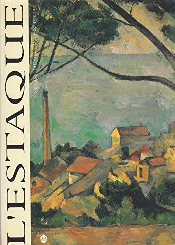 L'Estaque: Naissance du paysage moderne, 1870-1910 : 25 juin-25 septembre 1994, Musee Cantini,...