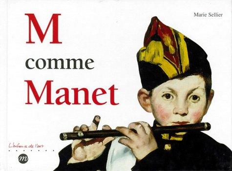 9782711830299: M comme Manet