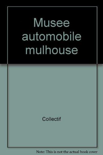 9782711830770: Musée de l'automobile de Mulhouse