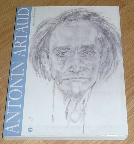 Antonin Artaud: Oeuvres sur papier : Musee Cantini, 17 juin-17 septembre 1995: Artaud, Antonin; ...