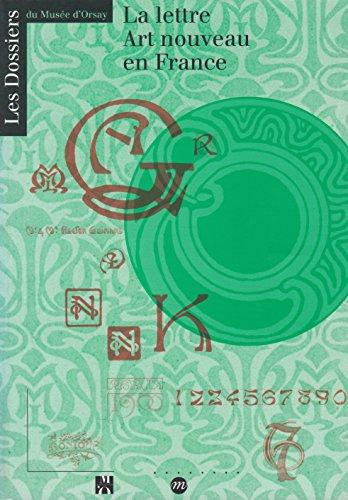 9782711832491: La lettre Art nouveau en France