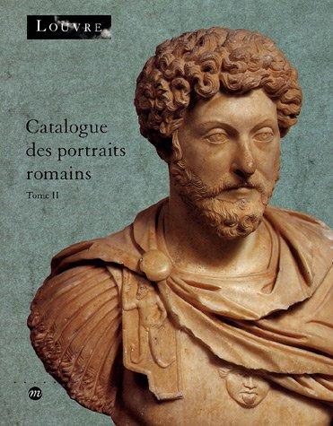 9782711832910: Catalogue des portraits romains : Tome 2, De l'année de la guerre civile (68-69 après J-C) à la fin de l'Empire