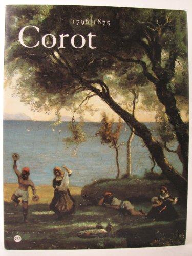 9782711833740: Corot : 1796-1875, [exposition], Paris, Galeries nationales du Grand Palais, 28 février-27 mai 1996, Ottawa, Musée des beaux-arts du Canada, 21 ... of art, 22 octobre 1996-19 janvier 1997