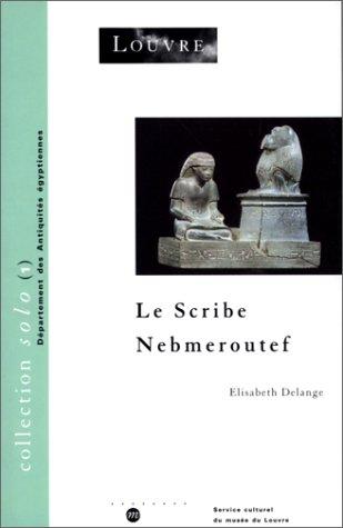 9782711834204: Le Scribe Nebmeroutef