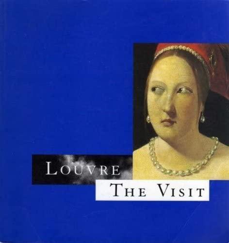 9782711834723: Louvre : The Visit