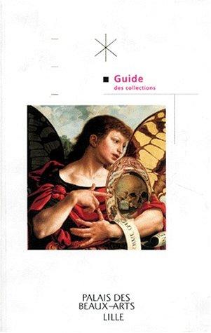 9782711835164: GUIDE DES COLLECTIONS DU PALAIS DES BEAUX-ARTS DE LILLE. Edition 1997