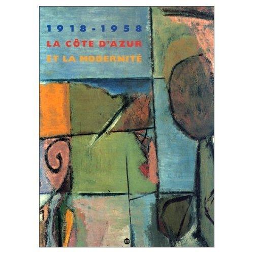 9782711835294: 1918-1958 la cote d'azur et la modernite (Musées et monuments de france)