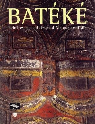 Bateke Peintres and Sculpters Dafrique Cen (French Edition): Dupre, Marir Claude
