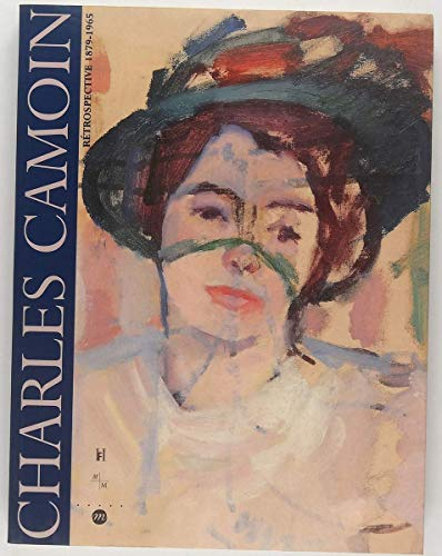 9782711835751: Charles Camoin Retrospective 1879-1965 (French and English Edition)