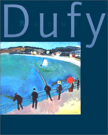 9782711837083: Raoul Dufy : Exposition, Musée des beaux-arts, Lyon (28 janvier-18 avril 1999) ; Museu Picasso, Museu textil i d'indumentaria, Barcelone (29 avril-11 juillet 1999)