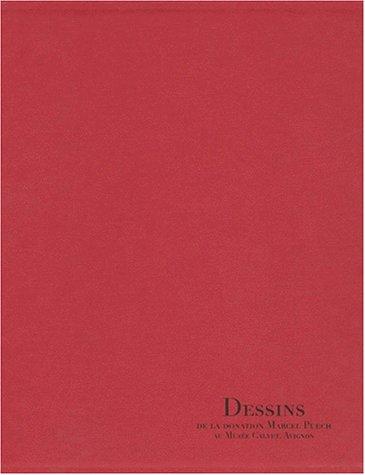 9782711837472: DESSINS DE LA DONATION MARCEL PUECH AU MUSEE CALVET, AVIGNON COFFRET 2 VOLUMES : VOLUME 1, DESSINS. VOLUME 2, CATALOGUE SOMMAIRE